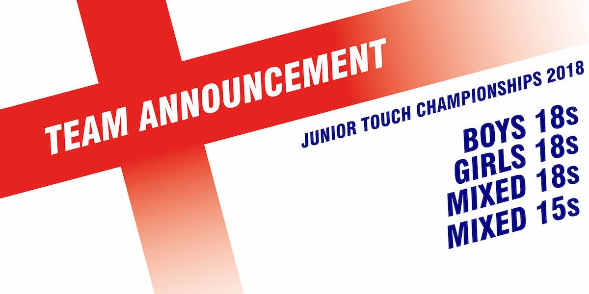 Teams named for 2018 Junior Touch Championships | England Touch