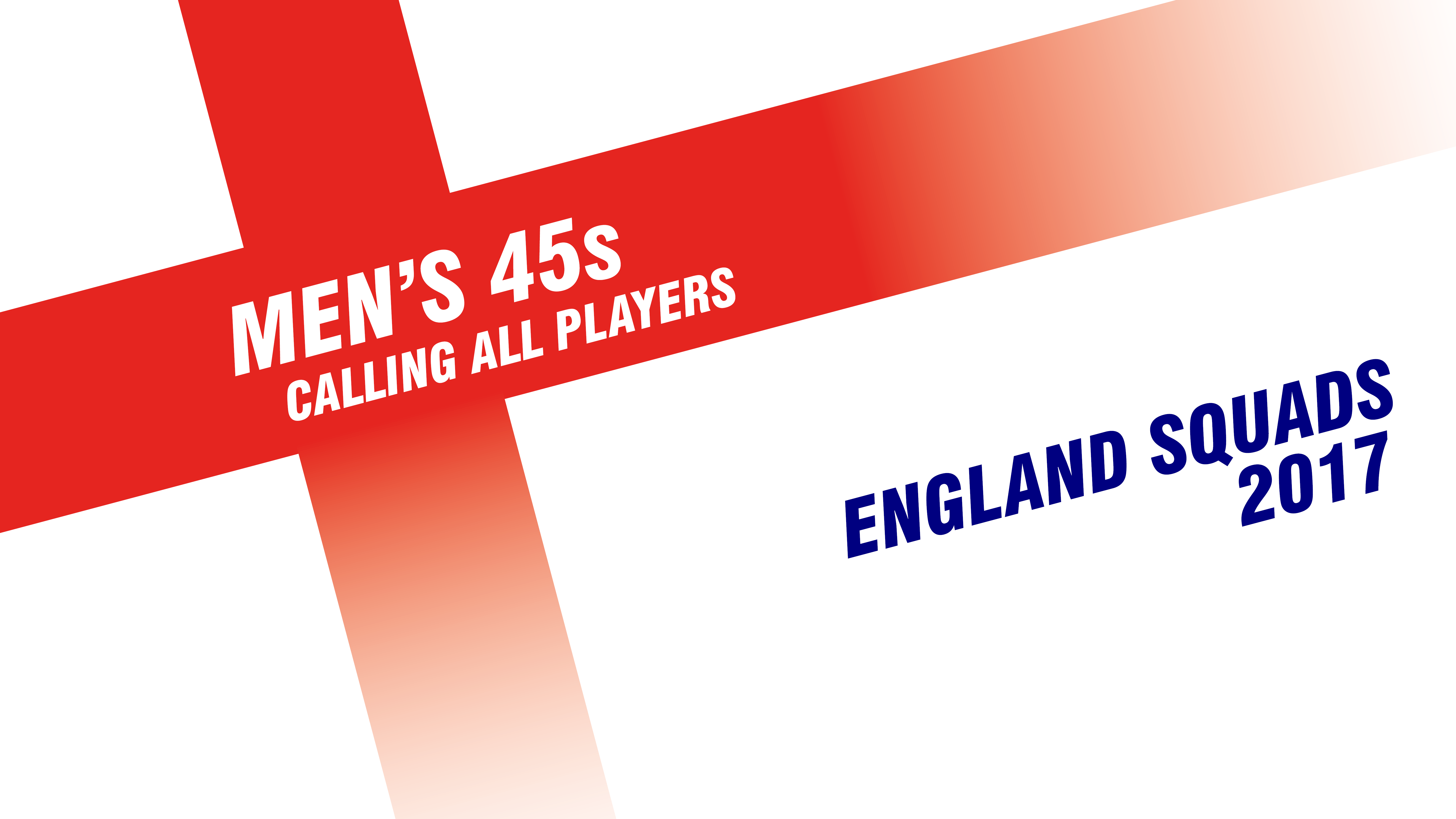 England Men's 45s | An update for 2017