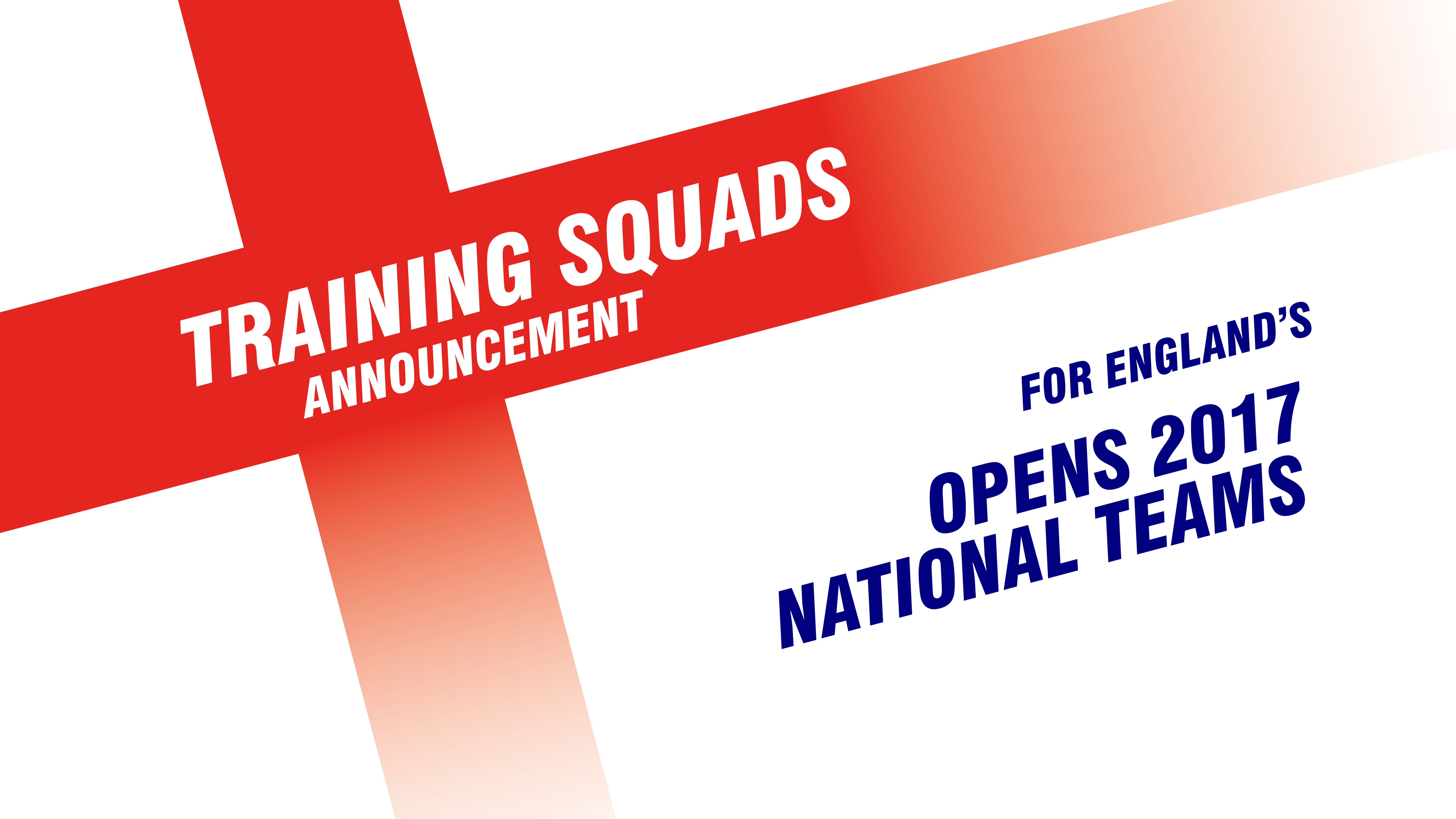 2017 England Open Training Squads Finalised