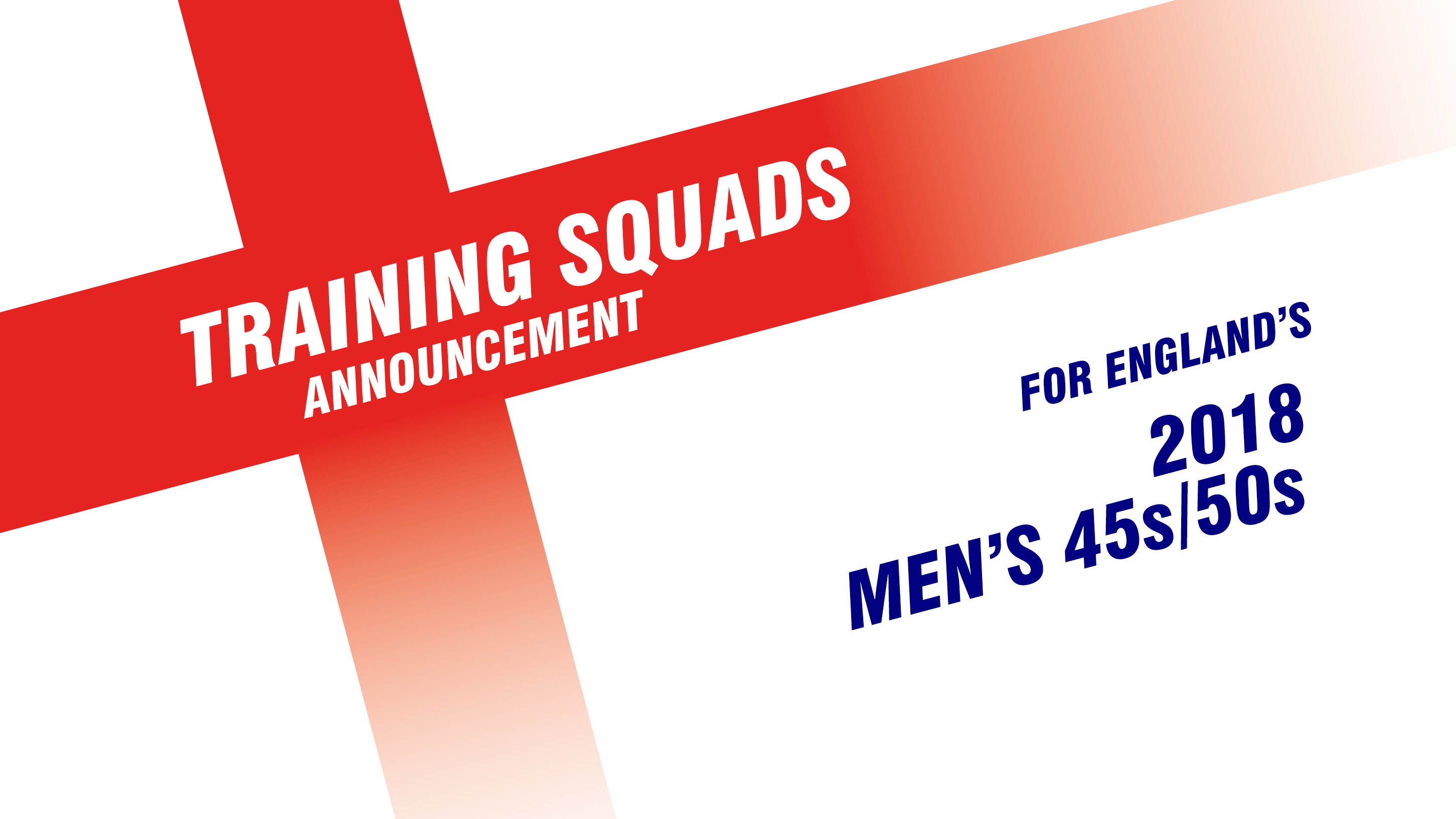Men's 45s/50s High Performance Training Squad announced